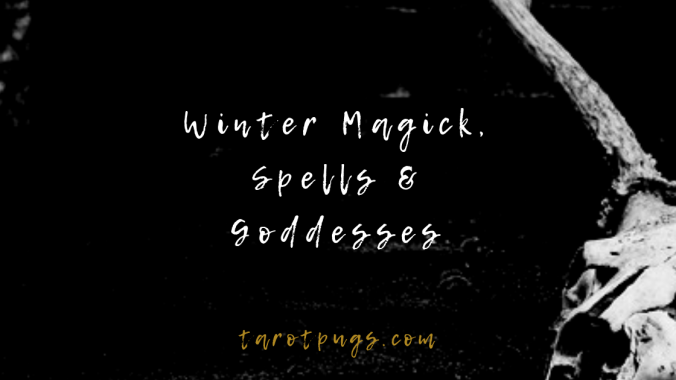 Add winter magick, spells and goddesses to your witchcraft.