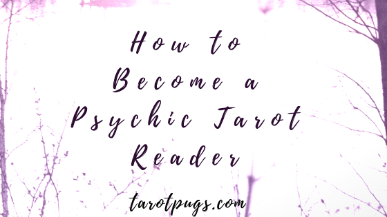 Learn how to become a psychic tarot reader with these steps. #psychic #tarot