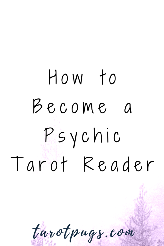 Learn how to become a psychic tarot reader with these steps. #tarot #psychic