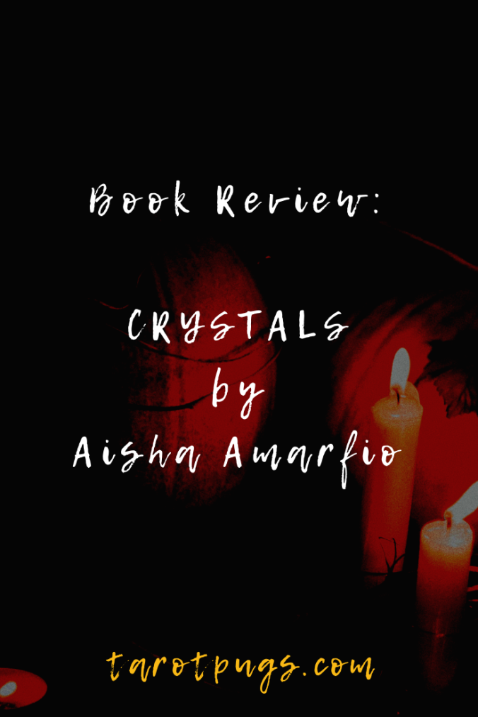 Book Review: CRYSTALS by Aisha Amarfio - The ultimate guide to using crystals for healing, well-being, and creating harmony.