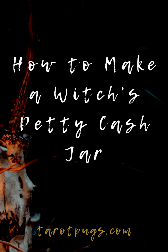 Find out how to make WItch's Petty Cash Jar to draw money towards you and keep on hand. #witchcraft #spells #magick #moneymagick