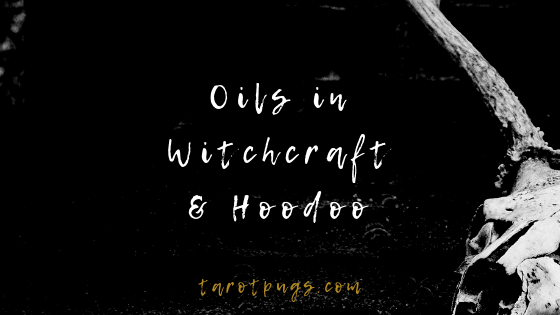 Learn about the properties and uses of oils in witchcraft and hoodoo. #magick #witchcraft #hoodoo