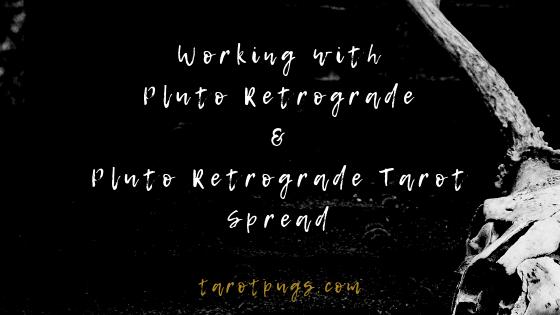 Working with Pluto Retrograde & Pluto Retrograde Tarot Spread #astrology #tarot