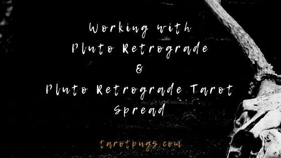 Working with Pluto Retrograde & Pluto Retrograde Tarot Spread #astrology #tarot