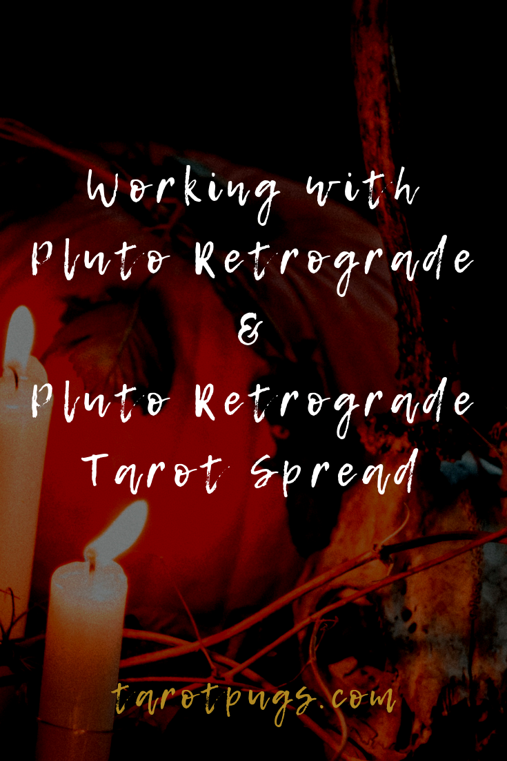 Find out how to work with Pluto retrograde and make the most of it - plus a Pluto Retrograde Tarot Spread. #astrology #tarot