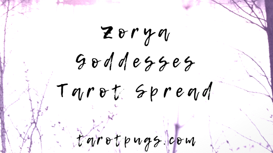 Zorya Goddesses Tarot Spread - the Slavic goddesses of morning, evening and night. Zorya Utrennyaya, Zorya Vechernyaya, Zorya Polunochnaya.