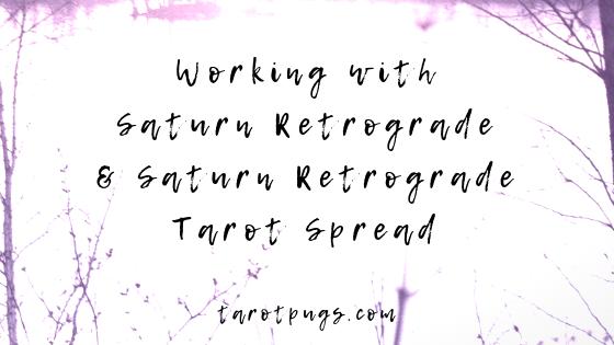 Working with Saturn Retrograde & Saturn Retrograde Tarot Spread #tarot #astrology #saturn
