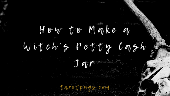 Learn how to make a Witch's petty cash jar and keep money on hand always. #witchcraft #moneymagick