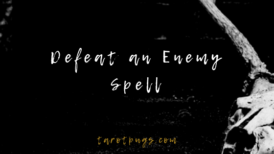 Defeat, bind and banish an enemy with this witchcraft spell.