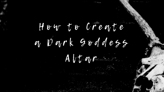 Find out how to create a Dark Goddess altar to honour and work with the Dark Goddess or a dark goddess in your witchcraft or spiritual practice.