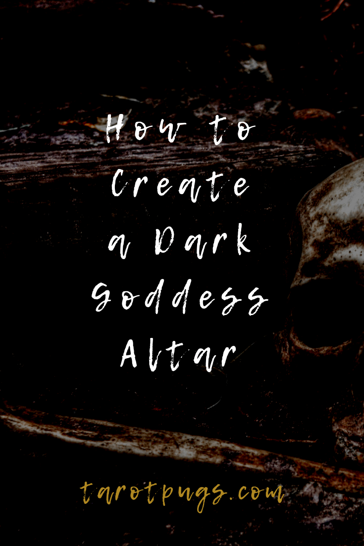 Find out how to create a Dark Goddess Altar to honour and work with the Dark Goddess or any dark goddess in your witchcraft or spiritual practice.