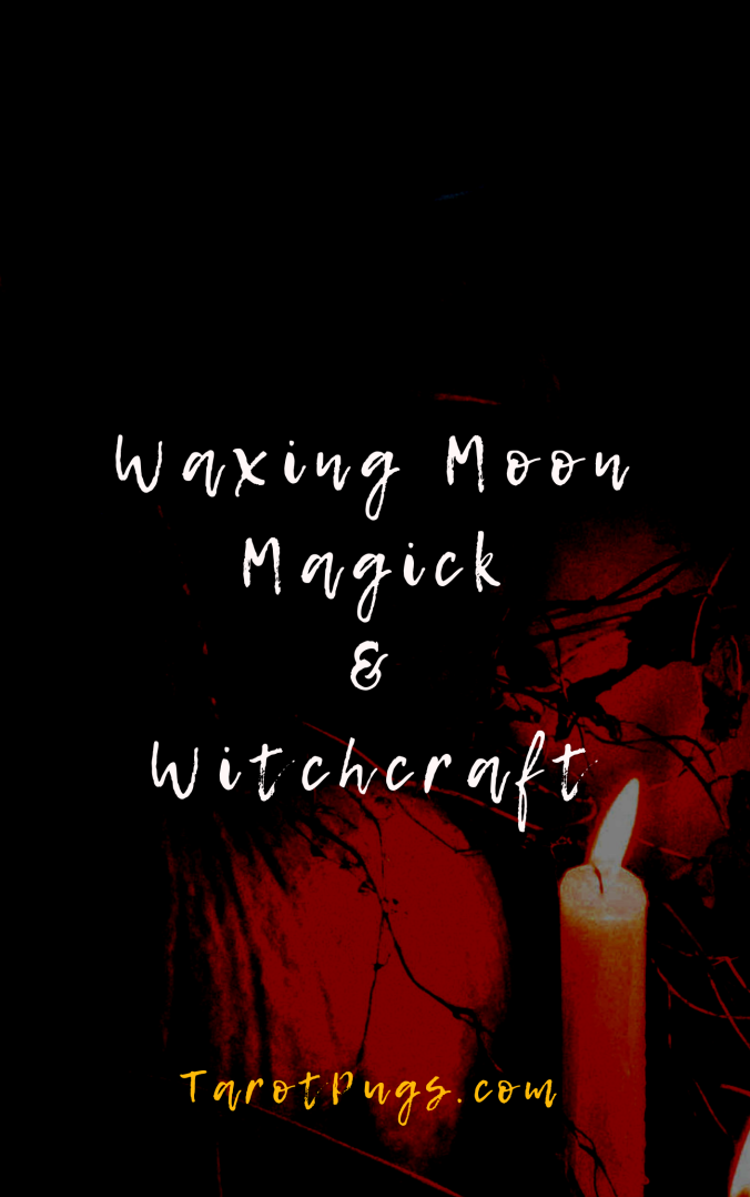 Find out how to work with the waxing moon in your magick and witchcraft to attract what you desire and improve yourself and your life.