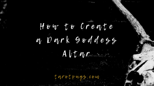 Create your own Dark Goddess altar with these tips, suggestions and ideas to work with the dark goddess aspect in witchcraft.