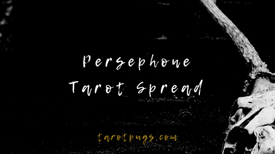Work with the Persephone, the Greek Goddess of the Underworld and Springtime with this Persephone Tarot Spread.