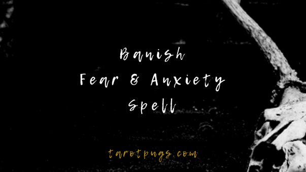 Quick and easy witchcraft spell to banish fear and anxiety. #witchcraft #magick #spells