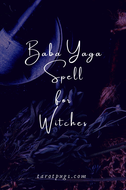 Work with Baba Yaga, the Slavic crone witch,