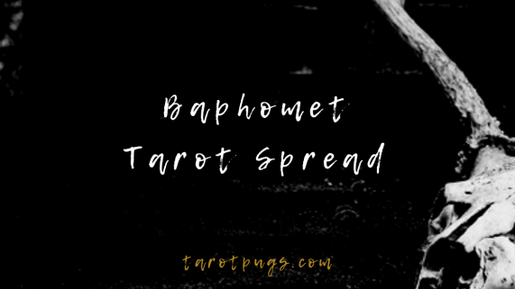 Find messages and wisdom from the Baphomet in this Baphomet Tarot Spread.