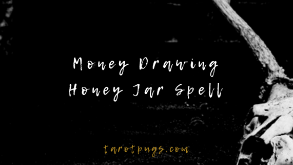 Looking for a money drawing witchcraft spell? Try this money drawing honey jar spell.