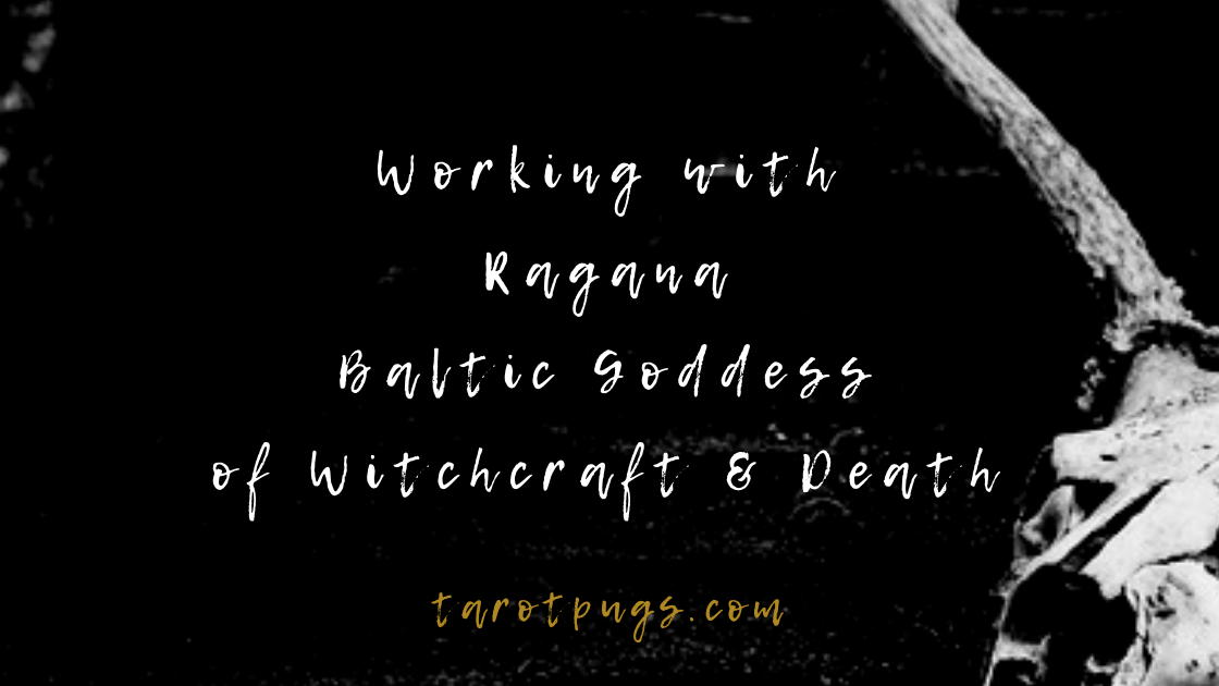 Find out how to work with Ragana, the Baltic goddess of witchcraft and death.