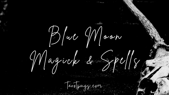 Find out how to work magick and spells in your witchcraft practice by using the energy of the Blue Moon.
