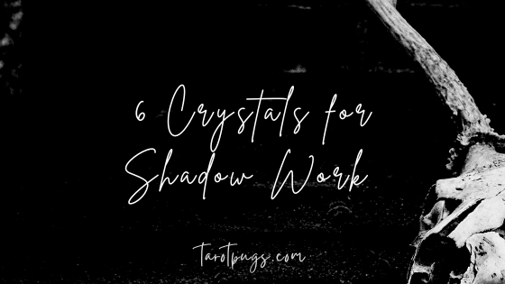 Discover six crystals for working with and going deeper into shadow work.